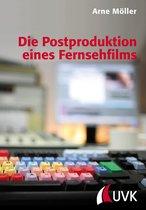 Die Postproduktion eines Fernsehfilms
