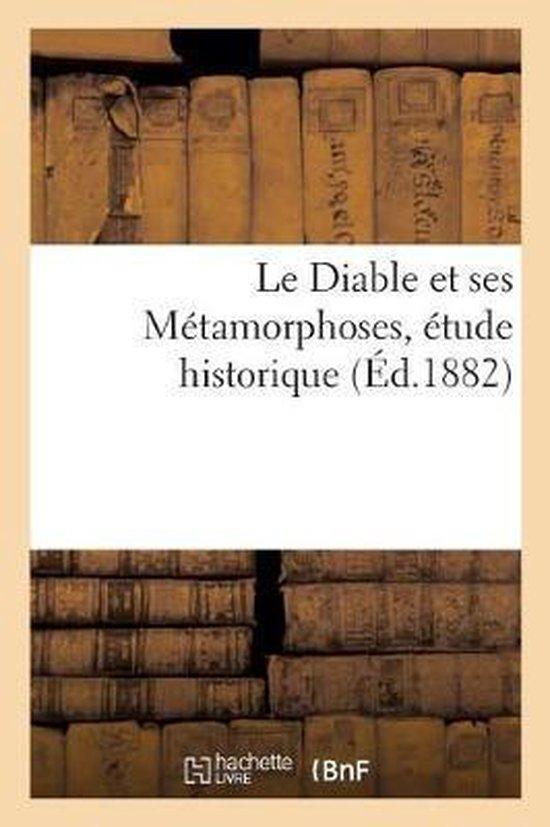 Le Diable Et Ses M tamorphoses, tude Historique