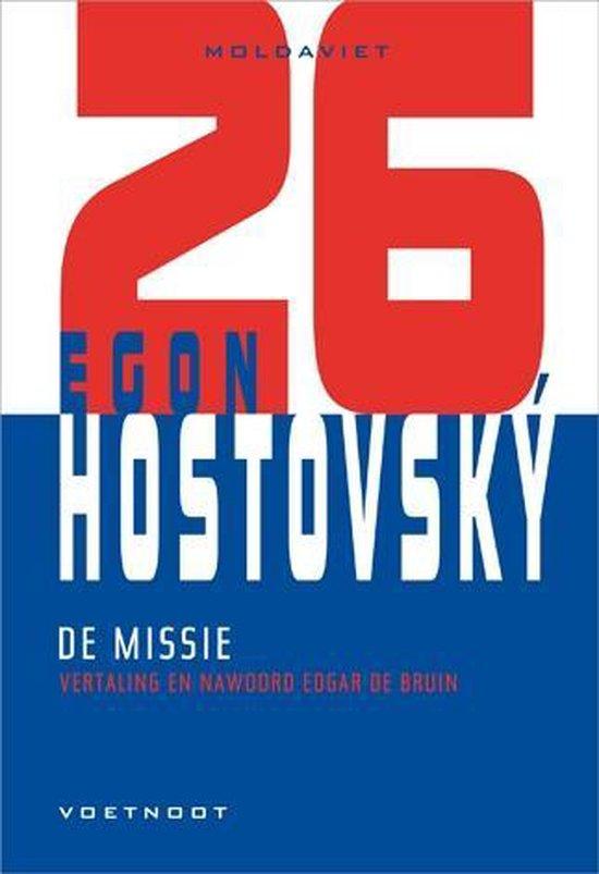 De missie (Moldaviet #26) - Egon HostovskÝ |