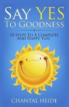 Say Yes to Goodness