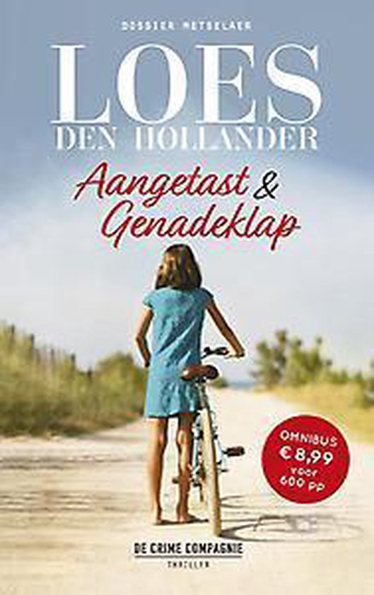 Dossier Metselaer - Aangetast & Genadeklap - Loes den Hollander |