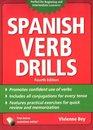 Spanish Verb Drills, Fourth Edition