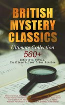 Omslag BRITISH MYSTERY CLASSICS - Ultimate Collection: 560+ Detective Novels, Thrillers & True Crime Stories