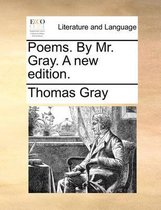 Poems by Mr. Gray. a New Edition