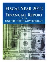 Fiscal Year 2012 Financial Report of the United States Government