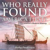 Who Really Found America First? - Children's Modern History