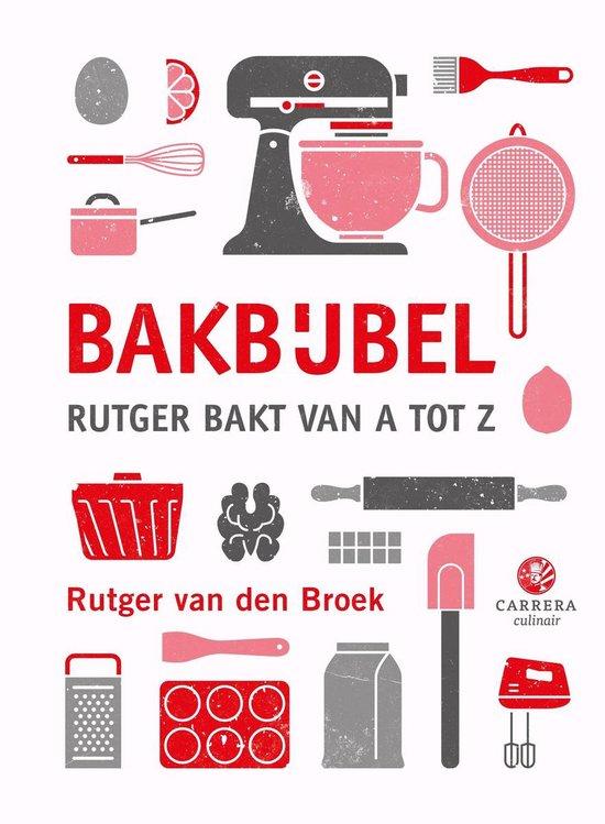 Boek cover Kookbijbels  -   Bakbijbel van Rutger van den Broek (Hardcover)