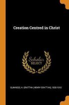 Creation Centred in Christ