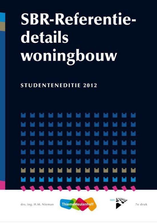 SBR referentiedetails woningbouw Studenteneditie 2012 - H.M. Nieman pdf epub