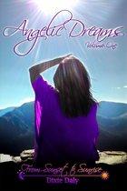 Angelic Dreams Volume 1