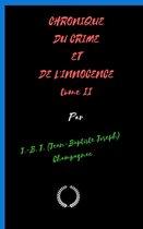 CHRONIQUE DU CRIME ET DE L'INNOCENCE tome 2