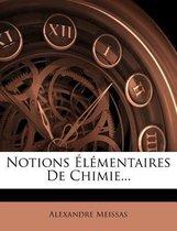Notions L Mentaires de Chimie...