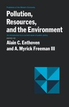 Pollution, Resources, and the Environment