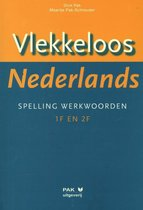 Vlekkeloos Nederlands Spelling werkwoorden taalniveau 1F en 2F