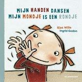Boek cover Mijn handen dansen & Mijn mondje is een rondje van Riet Wille (Onbekend)
