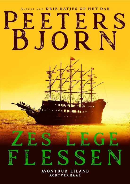 Avontuur Eiland - Zes Lege Flessen - Bjorn Peeters pdf epub