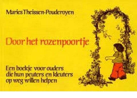 Door het rozenpoortje - Maries Theissen-Pouderoyen |