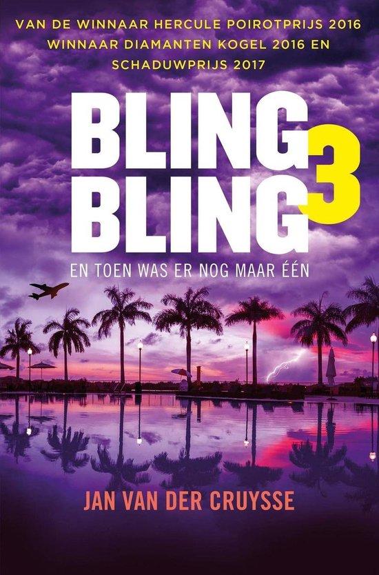 Bling Bling 3 - Toen was er nog maar één - Jan van der Cruysse   Fthsonline.com