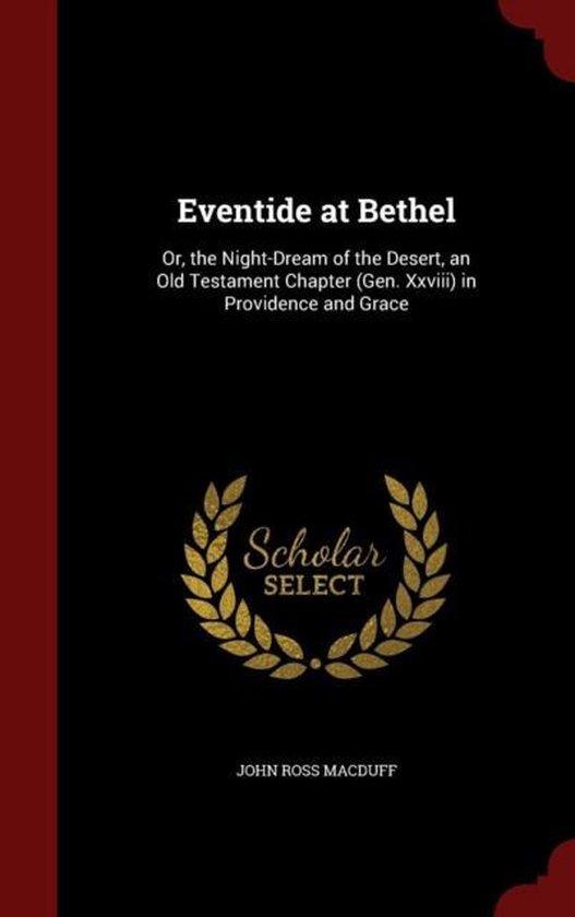 Eventide at Bethel