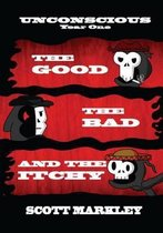 The Good, the Bad, and the Itchy