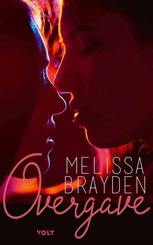 Overgave - Melissa Brayden | Fthsonline.com