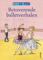 Lezen is te gek  -   Betoverende balletverhalen