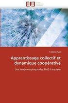 Apprentissage Collectif Et Dynamique Coop rative