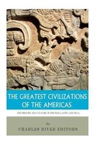 The Greatest Civilizations of the Americas