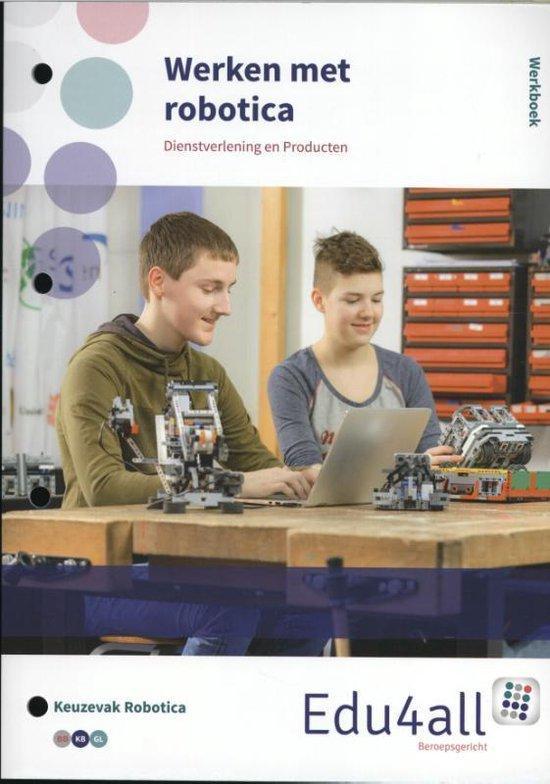 VMBO Dienstverlening en Producten - Werken met robotica - none  