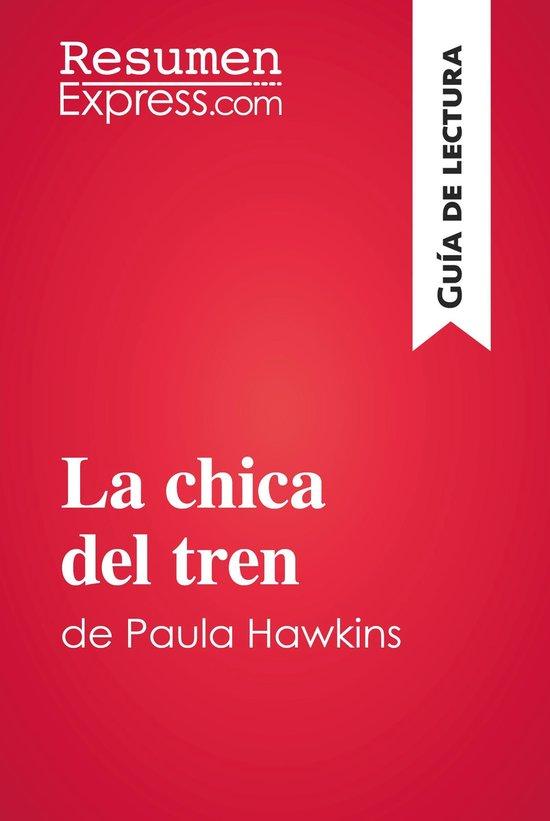 Boek cover La chica del tren de Paula Hawkins (Guía de lectura) van Resumenexpress (Onbekend)