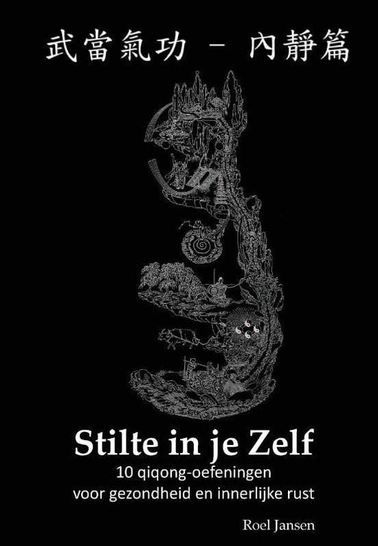 Boek cover Stilte in je Zelf van Roel Jansen (Hardcover)