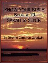 SARAH to SENIR - Book 79 - Know Your Bible