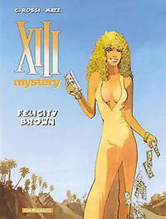 Xiii mystery 09. felicity brown - Christian Rossi | Readingchampions.org.uk