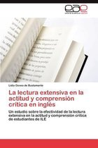 La Lectura Extensiva En La Actitud y Comprension Critica En Ingles