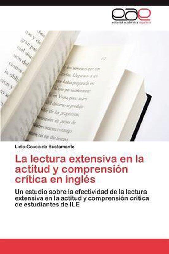 La Lectura Extensiva En La Actitud y Comprension Critica En Ingles