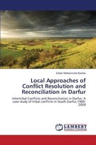 Local Approaches of Conflict Resolution and Reconciliation in Darfur