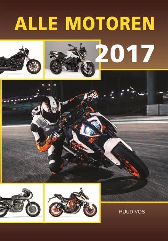 Alle motoren 2017 - Ruud Vos pdf epub