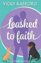 Leashed to Faith
