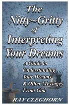 The Nitty Gritty of Interpreting Your Dreams
