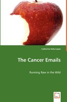 The Cancer Emails - Running Raw in the Wild