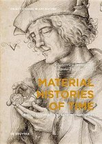 Material Histories of Time