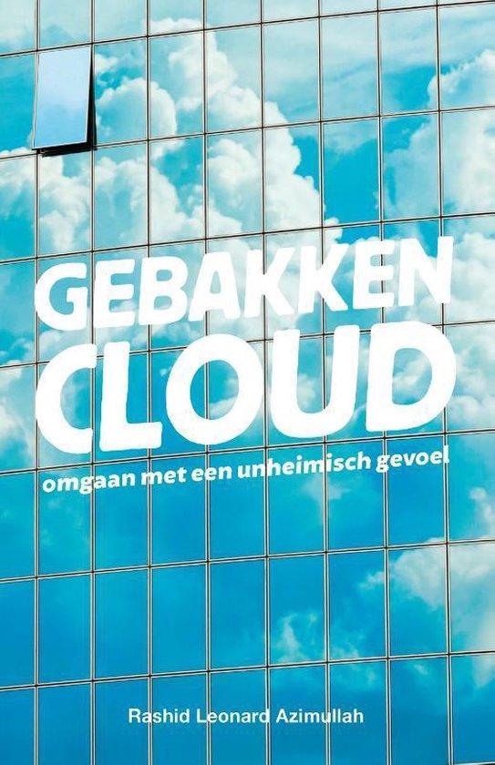Gebakken cloud - Rashid Azimullah |
