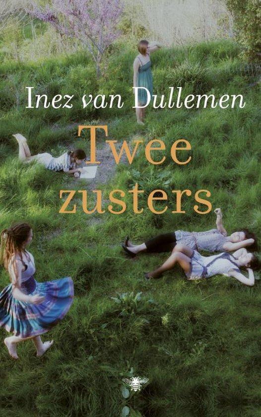 Twee zusters - Inez van Dullemen |