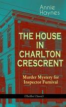 Omslag THE HOUSE IN CHARLTON CRESCRENT - Murder Mystery for Inspector Furnival (Thriller Classic)