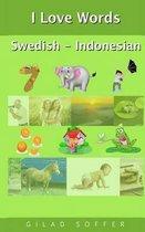 I Love Words Swedish - Indonesian