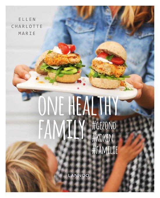 ONE HEALTHY FAMILY - PAPERBACK VERSIE - Ellen Charlotte Marie | Fthsonline.com