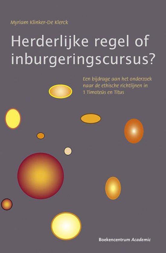 Herderlijke regel of inburgeringscursus? - Myriam Klinker-De Klerck | Fthsonline.com