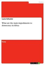 What are the main impediments to democracy in Africa