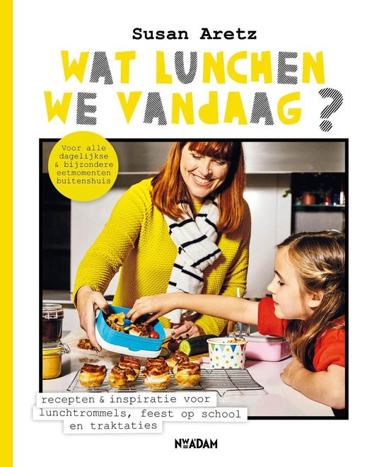 Wat lunchen we vandaag? Recepten & inspiratie voor lunchtrommels, feest op school en traktaties