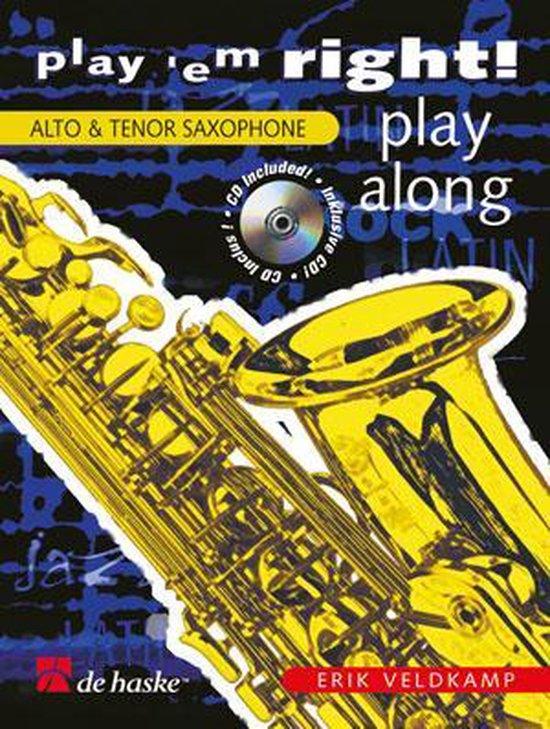 Saxofoon Play'em right - play along - E. Veldkamp  